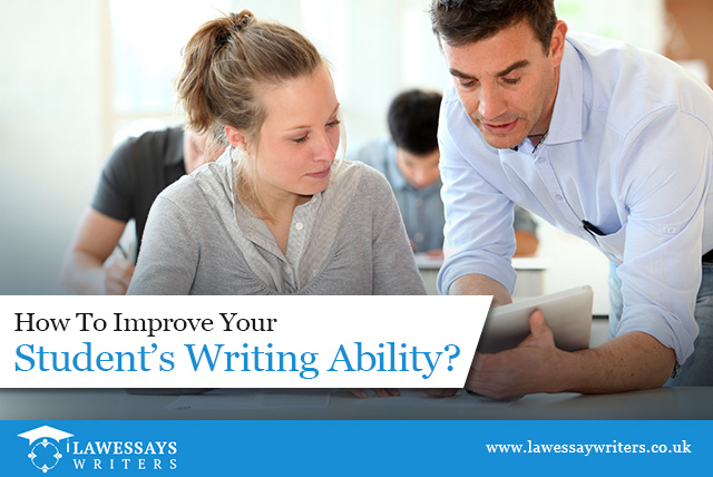 How To Improve Your Student's Writing Ability?