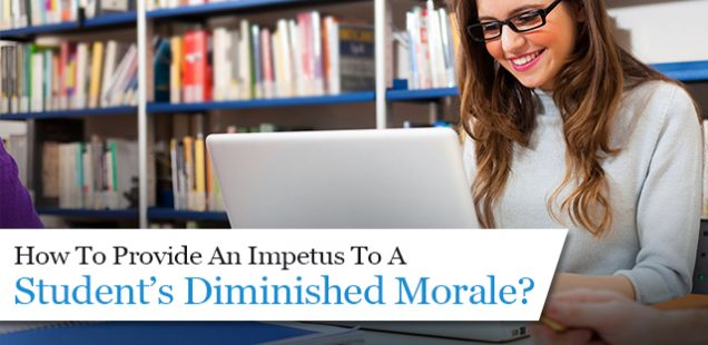 How To Provide An Impetus To A Student's Diminished Morale