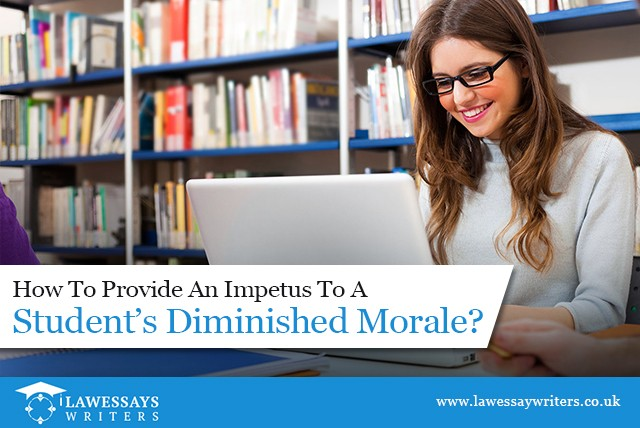 How To Provide An Impetus To A Student's Diminished Morale?