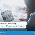 The Importance Of Writing Your Own Personal Essay