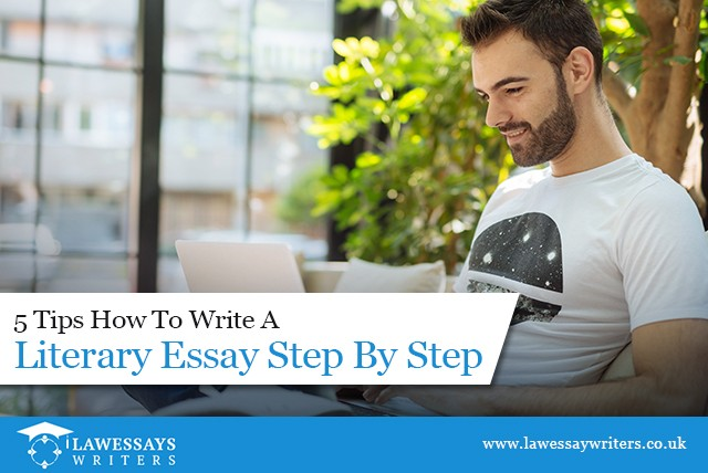 5 Tips How To Write A Literary Essay Step By Step