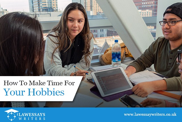 How to Make Time for Your Hobbies?