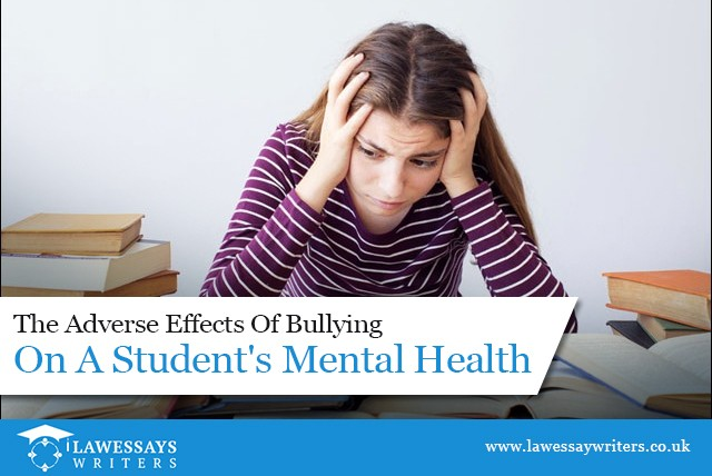The Adverse Effects of Bullying on a Student's Mental Health