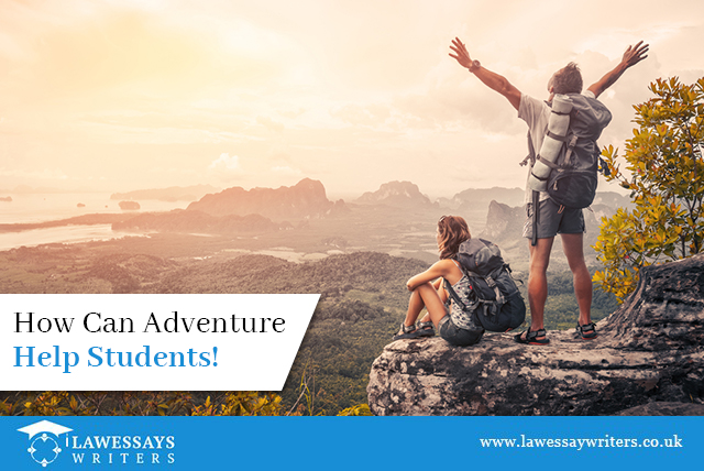 How Can Adventure Help Students!